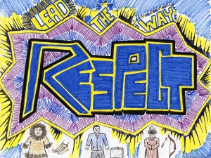 """Respect: Lead the Way"" won Best All Around in the Choose Respect Poster Contest! (Drew Nanouk)"