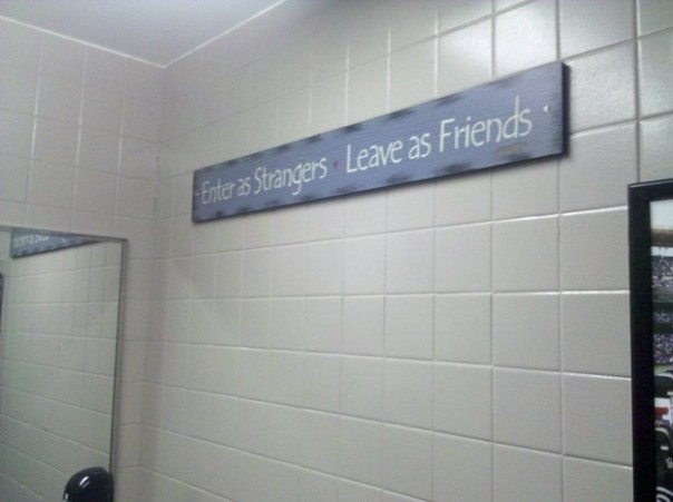 The ideal motto for any restroom (Reddit)